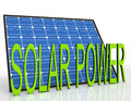 Solar Panel And Power Word Shows Sustainable Energies Royalty Free Stock Photo