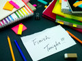 Somebody Left the Message on Your Working Desk; Finish Tonight Royalty Free Stock Photo