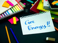 Somebody Left the Message on Your Working Desk; Get Energy Royalty Free Stock Photo