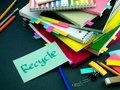 Somebody Left the Message on Your Working Desk; Recycle Royalty Free Stock Photo