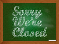 Sorry we are closed an illustration of a chalkboard with the text re Royalty Free Stock Photos