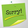 Sorry message represents messages send and remorse showing communication Royalty Free Stock Photo