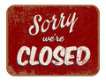 Sorry were closed vector illustration of vintage sign Stock Images