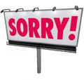 Sorry word billboard apology regret remorse asking forgiveness s in red letters on an outdoor or sign for in a public message of Stock Image