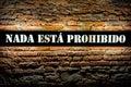A spanish wall decor lamp nothing is prohibited nada esta prohibido Royalty Free Stock Image