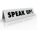 Speak up words tent name card share opinion the on a paper or inviting you to your thoughts ideas comments feedback review or on Stock Photography