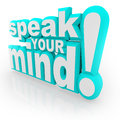 Speak Your Mind 3D Words Encourage Feedback Stock Images