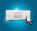 speed and quality button sign illustration design