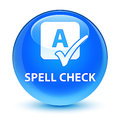 Spell check glassy cyan blue round button