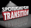 Spotlight on transition change different transformation d words in letters to illustrate or Stock Photos