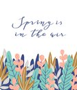 Spring is in the air - hand drawn inspiration quote. Vector botanical illustration. Spring quote poster.