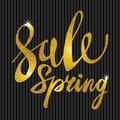 Spring Sale. Gold inscription paint. glitz, glamor, light, shine, discounts Royalty Free Stock Photo