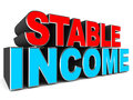 Stable income concept of words in red and blue over a white background Stock Photography