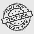 Staff pick rubber stamp isolated on white.