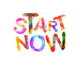 Start Now. Motivation inscription of triangular letters.