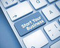Start Your Business - Message on the Keyboard Button. 3D.