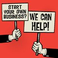 Start Your Own Business? We Can Help!, Royalty Free Stock Photo
