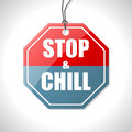 Stop and chill traffic sign bicolor on white Royalty Free Stock Images
