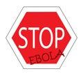 Stop ebola, road sign