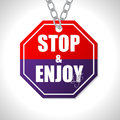 Stop and enjoy life traffic sign Royalty Free Stock Photography