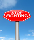 Stop fighting concept illustration depicting a sign with a Stock Image