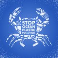 Stop ocean plastic pollution. Ecological poster Crab composed of white plastic waste bag, bottle on blue background. Plastic