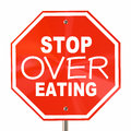 Stop Over Eating Sign End Obesity Diet Cut Calories