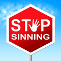 Stop sinning represents no restriction and sinner meaning warning sign Stock Image