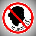 Stop talking. No talking. No noise. The concept of the icon is the proper behavior of people in this place. Vector.