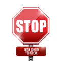 Stop think before you speak sign illustration design over a white background Royalty Free Stock Image