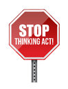 Stop thinking act sign illustration design over white Stock Photo