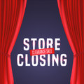 Store closing vector illustration, background with red curtain and bright sign