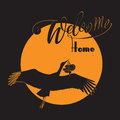 Stork with baby and the words Welcome home.