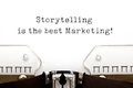 Storytelling Is The Best Marketing On Typewriter Royalty Free Stock Photo