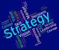 Strategy words shows planning strategic and tactics indicating solutions Royalty Free Stock Photo