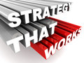Strategy that works words on white background concept of sound strategist Stock Images