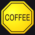 Street Sign Stop with Text Coffee Royalty Free Stock Photo