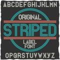 Striped vintage label typeface.