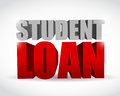 Student loan sign illustration design over a white background Royalty Free Stock Photo