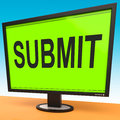 Submit monitor shows submitting submission showing or application Stock Photos