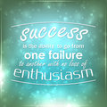 Success is the ability to go from one failure to another with no loss of enthusiasm motivational background Stock Photography