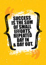 Success Is The Sum Of Small Efforts, Repeated Day In And Day Out. Inspiring Creative Motivation Quote Poster Template.