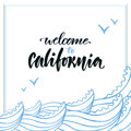 Summer handwritten lettering. Vector hand . Welcome to the California