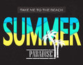Summer paradice. Take me to the beach. Vector illustration for t-shirt and other uses.