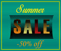 Summer Sale. Fifty percents off