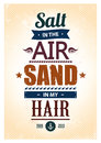Summer typography popular quote salt in the air sand in my hair vector illustration Stock Photography