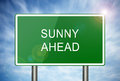 Sunny ahead road sign green with text of which is suitable for a variety of business health and family situations Stock Images
