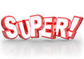 Super d word best choice powerful great compliment the in letters to illustrate doing a job on a task or assignment or praise for Royalty Free Stock Image