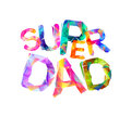 Super dad. Vector letters