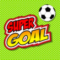 Super Goal Comic Speech Bubble, Cartoon.